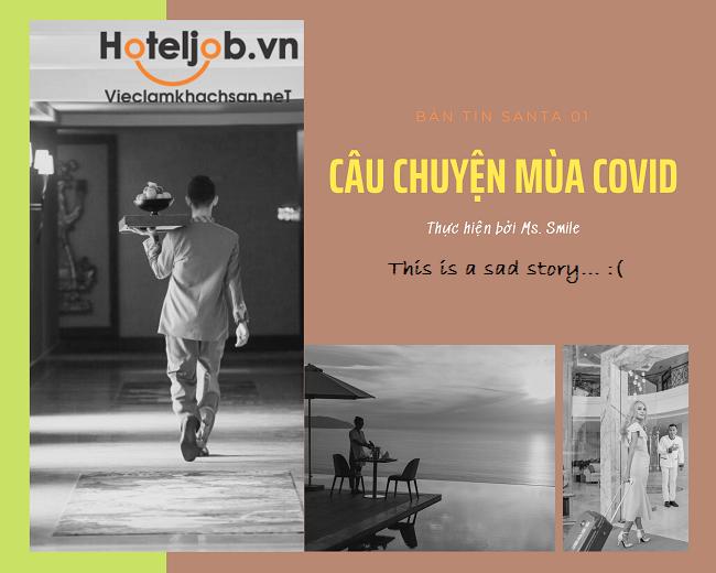 "BẢN TIN SANTA 01 – 6/2021 CÂU CHUYỆN MÙA COVID: ""ĐAU"" RỒI SẼ LÀNH!"